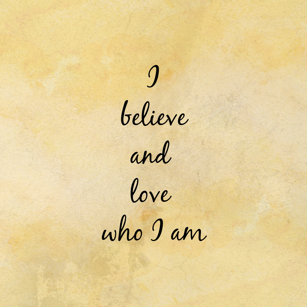 Affirmation of the day: I trust and I believe